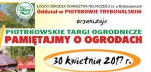 Piotrkowskie Targi Ogrodnicze – Pamiętajmy o ogrodach