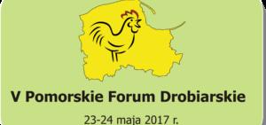 V Pomorskie Forum Drobiarskie