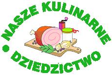 """Konkurs  """"Nasze Kulinarne Dziedzictwo Smaki Regionów"""""""