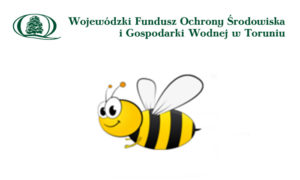 Ochrona bioróżnorodności – działania na rzecz zwiększenia populacji pszczół 2018