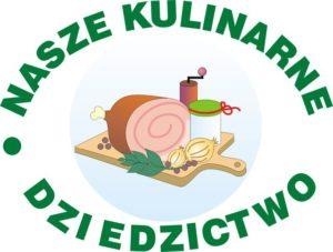 Konkurs Nasze Kulinarne Dziedzictwo-Smaki Regionów – przeniesiony na przyszły rok.