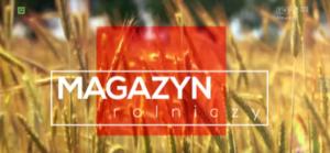 KPODR i Krajowe Dni Pola – Magazyn Rolniczy, TVP1