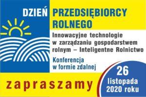 DZIEŃ PRZEDSIĘBIORCY ROLNEGO 2020