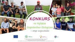 Konkursu na Najlepsze Gospodarstwo Ekologiczne – prezentacja gospodarstw